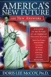 America's New Future 100 New Answers 2008 9781600374203 Front Cover