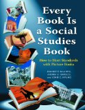 Every Book Is a Social Studies Book How to Meet Standards with Picture Books, K-6 2011 9781598845204 Front Cover