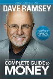 Dave Ramsey's Complete Guide to Money The Handbook of Financial Peace University 2015 9781937077204 Front Cover