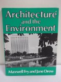 Architecture and the Environment 1976 9780047200205 Front Cover