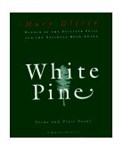 White Pine Poems and Prose Poems 1st 1994 9780156001205 Front Cover