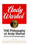 Philosophy of Andy Warhol From A to B and Back Again 1st 1977 9780156717205 Front Cover