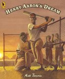 Henry Aaron's Dream 2012 9780763658205 Front Cover