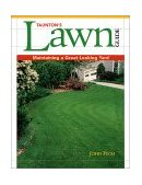 Taunton's Lawn Guide Maintaining a Great-Looking Yard 2002 9781561585205 Front Cover