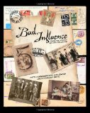 Bad Influence July/August 2010 Fifth Anniversary ATC Swap Issue 2010 9781453764206 Front Cover