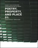 Poetry, Property, and Place 01 Stefan Behnisch, Gerald Hines 2006 9780393732207 Front Cover