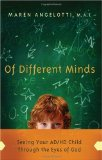 Of Different Minds Seeing Your AD/HD Child Through the Eyes of God 2009 9780830747207 Front Cover