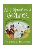 Al Capone Was a Golfer Hundred of Fascinating Facts from the World of Golf 2002 9781573247207 Front Cover