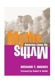 Myths America Lives By 2004 9780252072208 Front Cover