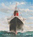 Normandie Frances Legendary Art Deco Ocean Liner 1st 2007 9780393061208 Front Cover