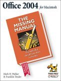 Office 2004 for Macintosh: the Missing Manual 1st 2005 9780596008208 Front Cover