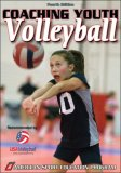 Coaching Youth Volleyball 4th 2007 Revised 9780736068208 Front Cover