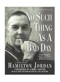 No Such Thing as a Bad Day 2001 9780743419208 Front Cover