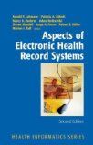 Aspects of Electronic Health Record Systems 2nd 2010 9781441921208 Front Cover
