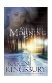 Waiting for Morning 2002 9781590520208 Front Cover
