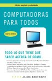 Computadoras para Todos, Cuarta Edicion 4th 2011 9780307742209 Front Cover