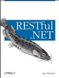 RESTful.NET Build and Consume RESTful Web Services with .NET 3.5 2008 9780596519209 Front Cover