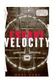 Escape Velocity Cyberculture at the End of the Century 1st 1997 9780802135209 Front Cover