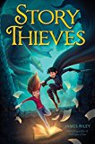 Story Thieves 2015 9781481409209 Front Cover