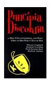 Principia Discordia: Or How I Found Goddess and What I Did to Her When I Found Her 2000 9781556343209 Front Cover