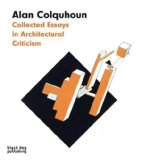 Collected Essays in Architectural Criticism 2009 9781906155209 Front Cover