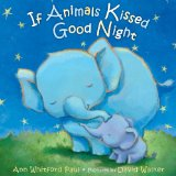 If Animals Kissed Good Night 2014 9780374300210 Front Cover