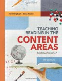 Teaching Reading in the Content Areas If Not Me, Then Who?, 3rd Edition 3rd 2012 9781416614210 Front Cover
