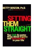 Setting Them Straight You CAN Do Something about Bigotry and Homophobia in Your Life 1st 1996 9780452274211 Front Cover