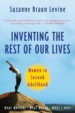 Inventing the Rest of Our Lives Women in Second Adulthood 2005 9780452287211 Front Cover
