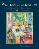 Western Civilization - A Brief History From the 1400's 10th 2012 9781111837211 Front Cover