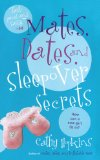 Mates, Dates, and Sleepover Secrets 2010 9781442414211 Front Cover