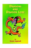 Dragons and Dragon Lore 1999 9781585090211 Front Cover