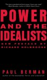 Power and the Idealists Or, the Passion of Joschka Fischer, and Its Aftermath 2007 9780393330212 Front Cover