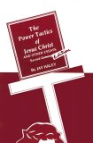Power Tactics of Jesus Christ 2nd 2006 Reprint 9781845900212 Front Cover