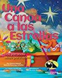 Canoa a Las Estrellas Una Parabola Maya para Ninos 2013 9781484920213 Front Cover