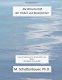 Die Wissenschaft der Treiben und Bootsfahrten Daten and Diagramme F�r Wissenschaft Labor: Band 2 2013 9781493603213 Front Cover