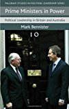 Prime Ministers in Power Political Leadership in Britain and Australia 2012 9780230273214 Front Cover