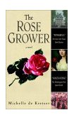 Rose Grower 2001 9780553381214 Front Cover
