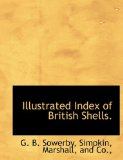 Illustrated Index of British Shells 2010 9781140588214 Front Cover