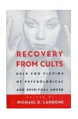 Recovery from Cults Help for Victims of Psychological and Spiritual Abuse 1st 1995 9780393313215 Front Cover