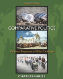 Comparative Politics Domestic Responses to Global Challenges 7th 2010 9780495833215 Front Cover