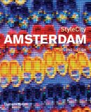 StyleCity Amsterdam (Second Edition) 2nd 2007 Revised  9780500210215 Front Cover