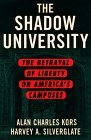 Shadow University The Betrayal of Liberty on America's Campuses 1st 1998 9780684853215 Front Cover