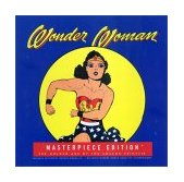 Wonder Woman Collector's Edition The Golden Age of the Amazon Princess 2001 9780811831215 Front Cover
