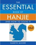 Essential Book of Hanjie And How to Solve It 2006 9781416536215 Front Cover