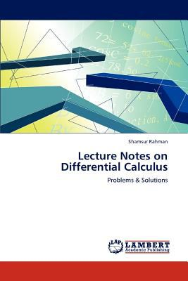 Lecture Notes on Differential Calculus 2012 9783659113215 Front Cover