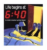Life Begins at 6:40 1993 9780836217216 Front Cover