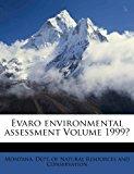 Evaro Environmental Assessment 2010 9781172574216 Front Cover