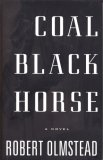 Coal Black Horse 2007 9781565125216 Front Cover