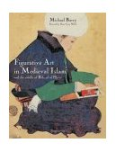 Figurative Art in Medieval Islam And the Riddle of Bihzad of Herat (1465-1535) 2005 9782080304216 Front Cover